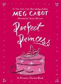 Perfect Princess A Princess Diaries Book