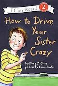 How to Drive Your Sister Crazy (I Can Read Book Series Level 2)