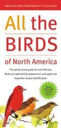 All the Birds of North America American Bird Conservancy's Field Guide