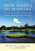 From Birdies to Bunkers Discover How Golf Can Bring Love, Humor, and Success into Your Life