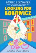 Looking for Bobowicz A Hoboken Chicken Story