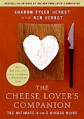 Cheese Lover's Companion The Ultimate A-to-z Cheese Guide With More Than 1,000 Listings for ...
