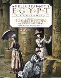 Amelia Peabody's Egypt A Compendium