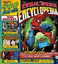 Comic Book Encyclopedia The Ultimate Guide to Characters, Graphic Novels, Writers, and Artis...