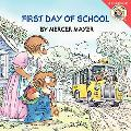 First Day of School (Little Critter Series)