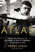 Atlas From The Streets To The Ring A Son's Struggle To Become a Man