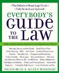 Everybody's Guide to the Law All the Legal Information You Need in One Comprehensive Volume