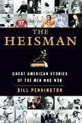 Heisman Great American Stories Of The Men Who Won