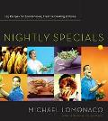 Nightly Specials 125 Comtemporary American Recipes Fro Spontaneous, Creative Cooking at Home