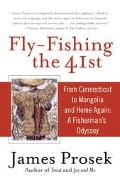 Fly-Fishing the 41st Around the World on the 41st Parallel