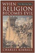When Religion Becomes Evil Five Warning Signs