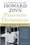 Passionate Declarations Essays on War and Justice