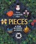 Pieces A Year in Poems & Quilts