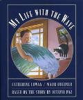 My Life With the Wave Based on the Story by Octavio Paz