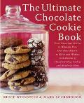 Ultimate Chocolate Cookie Book From Chocolate Melties to Whoopie Pies, Chocolate Biscotti to...