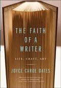 Faith of a Writer Life Craft Art