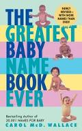 Greatest Baby Name Book Ever
