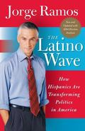 Latino Wave How Hispanics are Transforming Politics in America