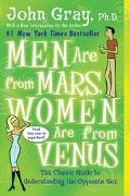 Men Are from Mars, Women Are from Venus Secrets of Great Sex, Improving Communication, Lasti...