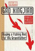 Buying a Fishing Rod for My Grandfather Stories