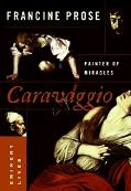 Caravaggio Painter Of Miracles