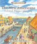 New Americans Colonial Times 1620-1689