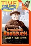 Franklin D. Roosevelt A Leader In Troubled Times