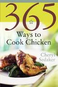 365 Ways to Cook Chicken Simply the Best Chicken Recipes You'll Find Anywhere