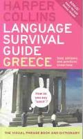 Harpercollins Language Survival Guide, Greece The Visual Phrase Book and Dictionary