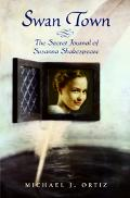 Swan Town The Secret Journal of Susanna Shakespeare