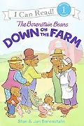 Berenstain Bears Down on the Farm