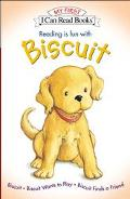Reading Is Fun With Biscuit Biscuit/Biscuit Wants to Play/Biscuit Finds a Friend