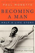 Becoming a Man Half a Life Story
