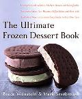 Ultimate Frozen Dessert Book A Complete Guide To Gelato, Sherbet, Granita, And Semmifreddo, ...