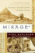 Mirage: Napoleon's Scientists and the Unveiling of Egypt