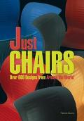 Just Chairs Over 600 Designs from Around the World