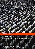 Muhammad A Prophet for Our Time