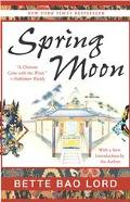 Spring Moon A Novel of China