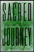 Sacred Journey A Memoir of Early Days