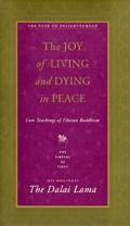 Joy of Living and Dying in Peace
