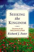 Seeking the Kingdom Devotions for the Daily Journey of Faith