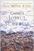God's Joyful Surprise Finding Yourself Loved