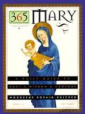 365 Mary A Daily Guide to Mary's Wisdom and Comfort