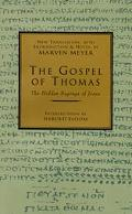 Gospel of Thomas The Hidden Sayings of Jesus