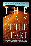 Way of the Heart Desert Spirituality and Contemporary Ministry