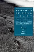 Seasons of Your Heart Prayers and Reflections