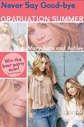 Never Say Good-bye Mary-Kate and Ashley