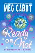 Ready Or Not An All-american Girl Novel