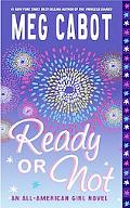 Ready Or Not An All-american Girl Novel