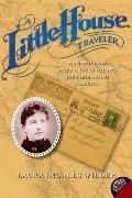 Little House Traveler : Writings from Laura Ingalls Wilder's Journeys Across America
